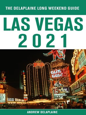 cover image of Las Vegas--The Delaplaine  2021 Long Weekend Guide