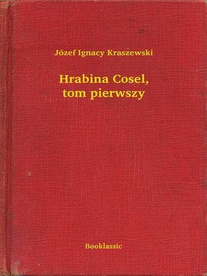 cover image of Hrabina Cosel, tom pierwszy