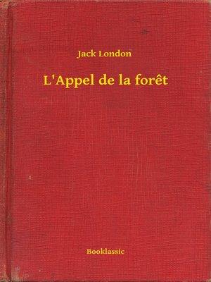 cover image of L'Appel de la foret