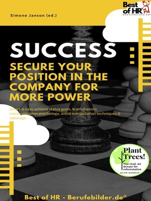 cover image of Success--Secure your Position in the Company for more Power