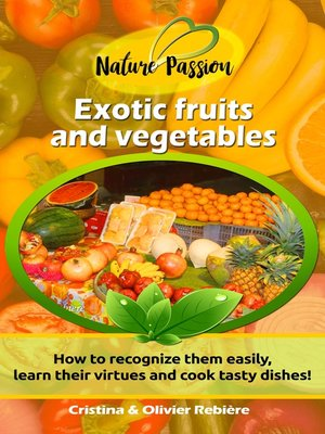 cover image of Exotic fruits and vegetables