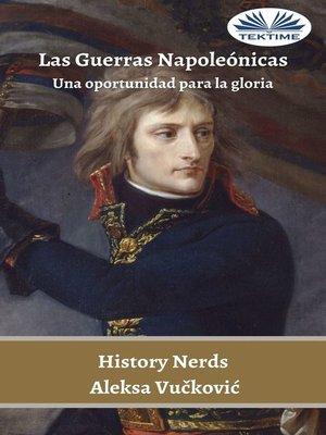 cover image of Las Guerras Napoleónicas