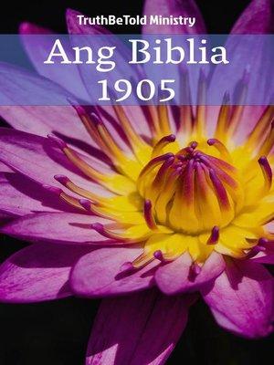 cover image of Ang Biblia 1905