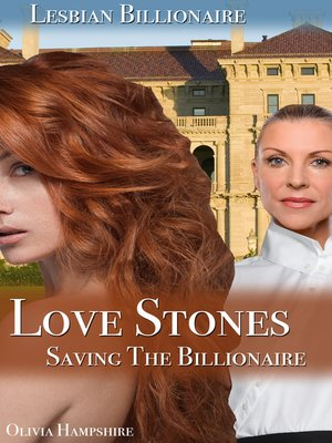 cover image of Love Stones, Saving the Billionaire