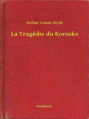 cover image of La Tragédie du Korosko