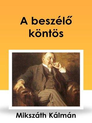 cover image of A beszélő köntös