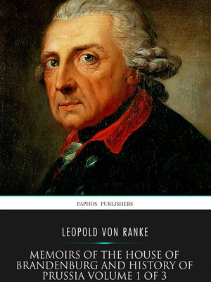 cover image of Memoirs of the House of Brandenburg and History of Prussia Volume 1 of 3