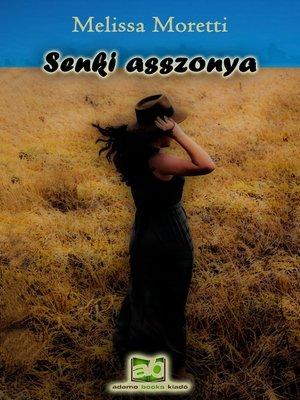 cover image of Senki asszonya