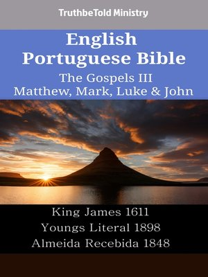 cover image of English Portuguese Bible--The Gospels III--Matthew, Mark, Luke & John