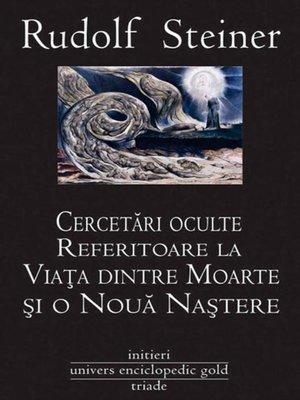 cover image of Cercetări oculte referitoare la Viața dintre Moarte și o Nouă Naștere