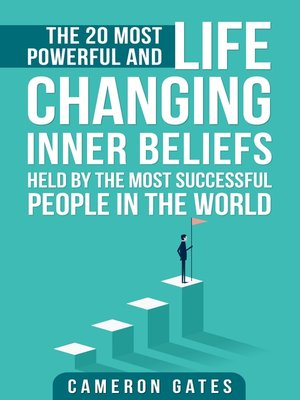cover image of The 20 Most Powerful and Life Changing Inner Beliefs Held by the Most Successful People in the World