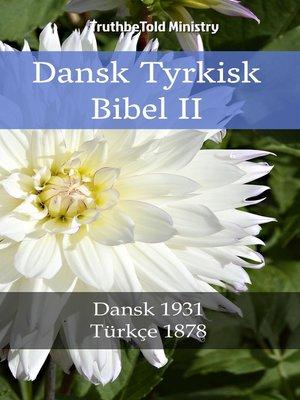 cover image of Dansk Tyrkisk Bibel II