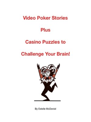 cover image of Video Poker Stories Plus Casino Puzzles to Challenge Your Brain!