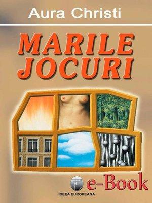 cover image of Marile jocuri