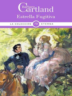 cover image of Estrella Fugitiva