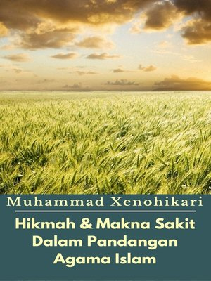 cover image of Hikmah & Makna Sakit Dalam Pandangan Agama Islam