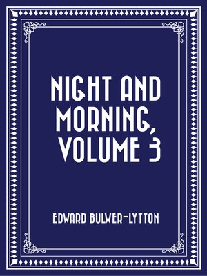 cover image of Night and Morning, Volume 3