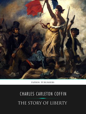 cover image of The Story of Liberty