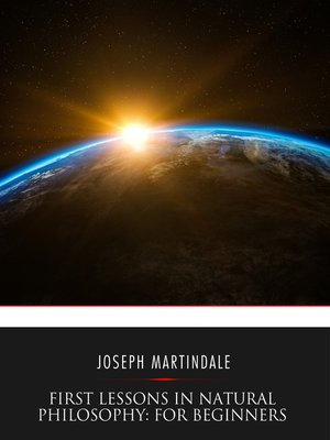 cover image of First Lessons in Natural Philosophy