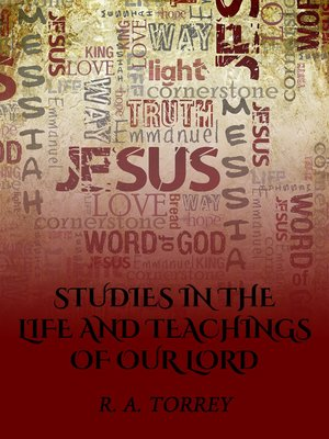 cover image of Studies in the Life and Teachings of Our Lord