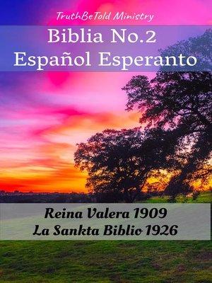 cover image of Biblia No.2 Español Esperanto