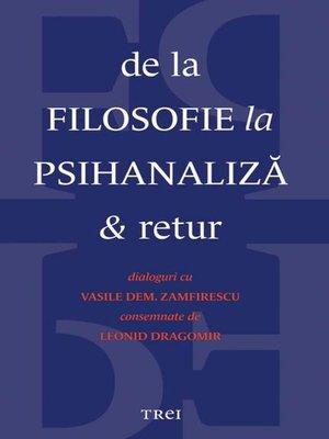cover image of De la filosofie la psihanaliză și retur