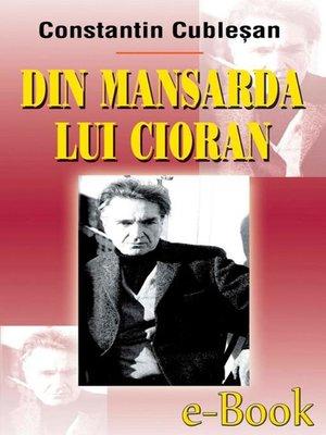 cover image of Din mansarda lui Cioran
