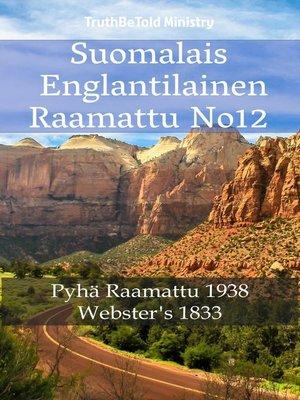 cover image of Suomalais Englantilainen Raamattu No12