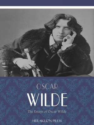 cover image of The Essays of Oscar Wilde
