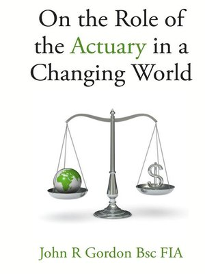 cover image of On the Role of the Actuary in a Changing World