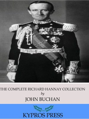 cover image of The Complete Richard Hannay Collection