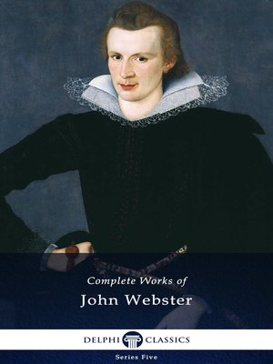 cover image of Delphi Complete Works of John Webster