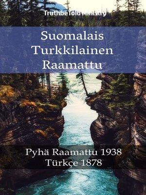 cover image of Suomalais Turkkilainen Raamattu