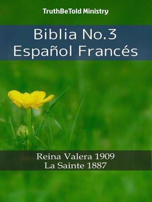 cover image of Biblia No.3 Español Francés