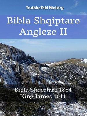 cover image of Bibla Shqiptaro Angleze II