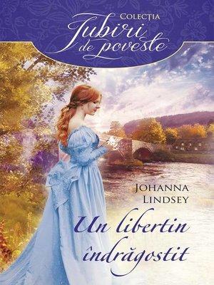 cover image of Un libertin îndrăgostit