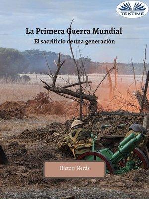cover image of La Primera Guerra Mundial