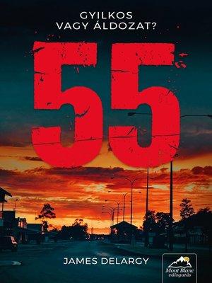 cover image of 55--Gyilkos vagy áldozat