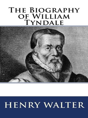 cover image of The Biography of William Tyndale