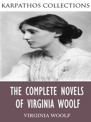 cover image of The Complete Novels of Virginia Woolf