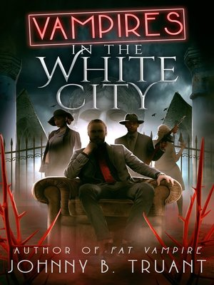 cover image of Vampires in the White City