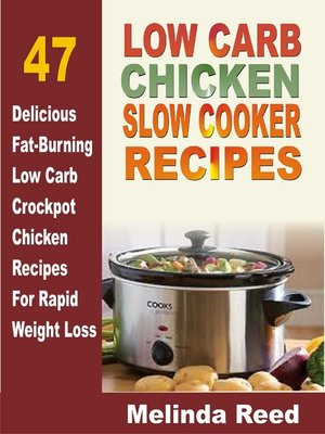cover image of Low Carb Chicken Slow Cooker Recipes
