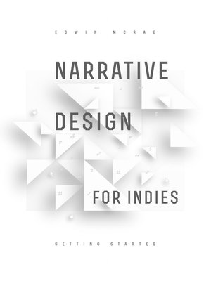 cover image of Narrative Design for Indies