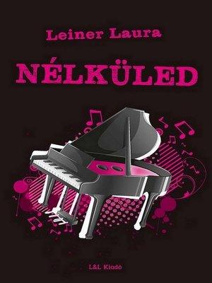 cover image of Nélküled