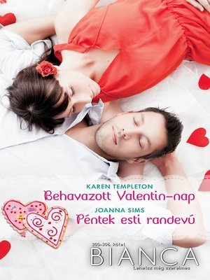 cover image of Bianca 305–306. - Behavazott Valentin-nap, Péntek esti randevú
