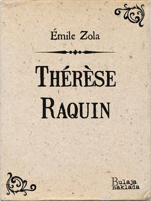 cover image of Thérèse Raquin
