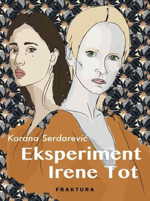 cover image of Eksperiment Irene Tot