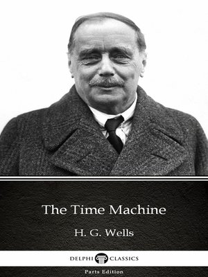 cover image of The Time Machine by H. G. Wells