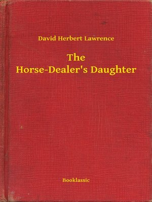 cover image of The Horse-Dealer's Daughter