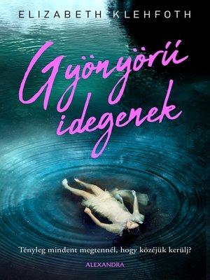 cover image of Gyönyörű idegenek